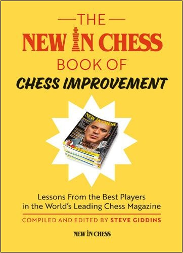 6c41046f6727 THE NEW IN CHESS BOOK OF CHESS ...